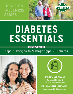 Diabetes Essentials: Tips and Recipes to Manage Type 2 Diabetes Cover Image
