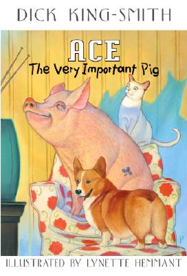 Ace, the Very Important Pig Cover