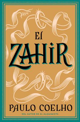 El Zahir: Una Novela de Obsesion Cover Image