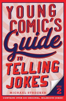 Young Comic's Guide to Telling Jokes: Book 2 Cover Image