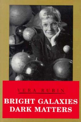 Cover for Bright Galaxies, Dark Matters