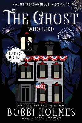 The Ghost who Lied (Haunting Danielle #13) Cover Image