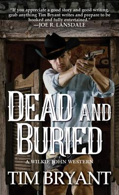 Dead and Buried (A Wilkie John Western #2) Cover Image
