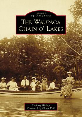 The Waupaca Chain O' Lakes Cover Image