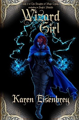 Cover for Wizard Girl (Daughter of Magic #2)