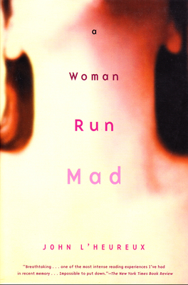 Cover for A Woman Run Mad
