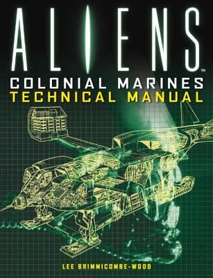 Aliens: Colonial Marines Technical Manual Cover Image