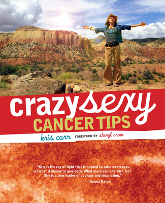 Crazy Sexy Cancer Tips Cover Image