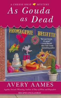 As Gouda as Dead (Cheese Shop Mystery #6) Cover Image