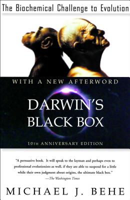 Darwin's Black Box: The Biochemical Challenge to Evolution Cover Image