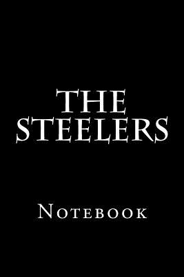 The Steelers: Notebook Cover Image