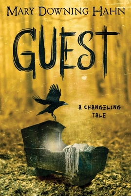 Guest: A Changeling Tale Cover Image