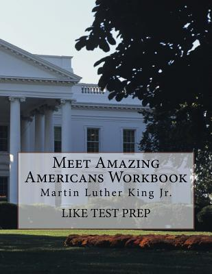 Meet Amazing Americans Workbook: Martin Luther King Jr. Cover Image