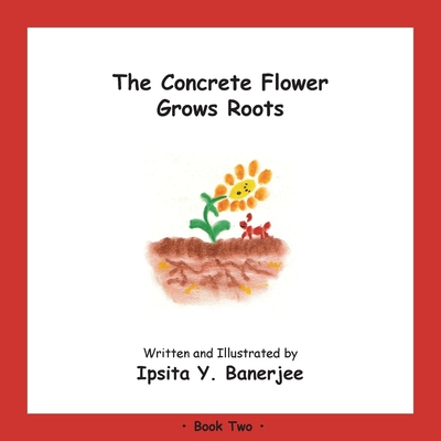 The Concrete Flower Grows Roots: Book Two Cover Image