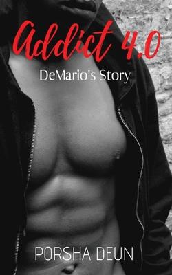 Addict 4.0 - DeMario's Story Cover Image