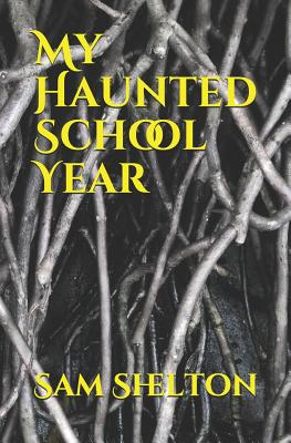 My Haunted School Year Cover Image