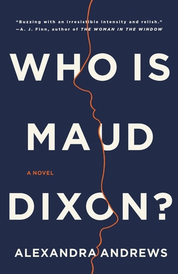 Who is Maud Dixon?: A Novel Cover Image