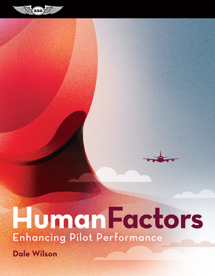 Human Factors: Enhancing Pilot Performance: (ebundle) [With eBook] Cover Image