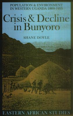 Cover for Crisis and Decline in Bunyoro