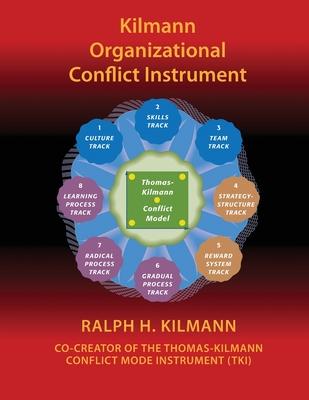 Kilmann Organizational Conflict Instrument: (koci) Cover Image