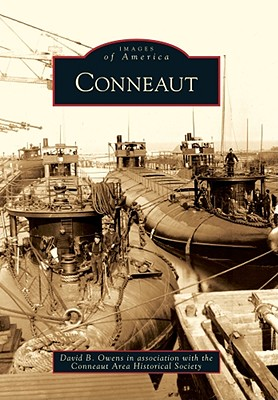 Cover for Conneaut (Images of America (Arcadia Publishing))