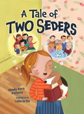 A Tale of Two SedersMindy Avra Portnoy, Valeria Cis