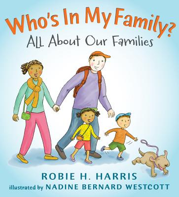 Who's In My Family?: All About Our Families (Let's Talk about You and Me) Cover Image