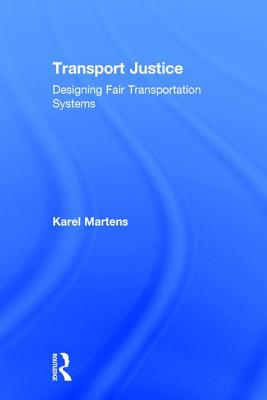 Transport Justice: Designing Fair Transportation Systems Cover Image