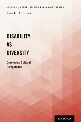 Disability as Diversity: Developing Cultural Competence Cover Image