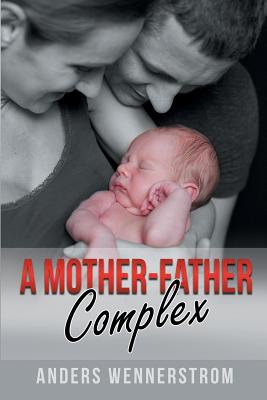 A Mother-Father Complex Cover Image