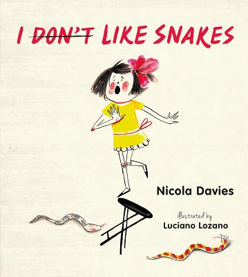 Cover for I (Don't) Like Snakes