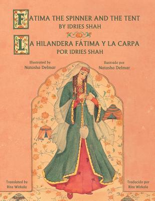 Fatima the Spinner and the Tent - La hilandera Fátima y la carp Cover Image