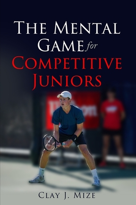 The Mental Game for the Competitive Junior Cover Image