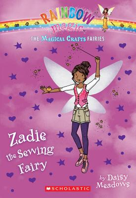 The Magical Crafts Fairies #3: Zadie the Sewing Fairy Cover Image