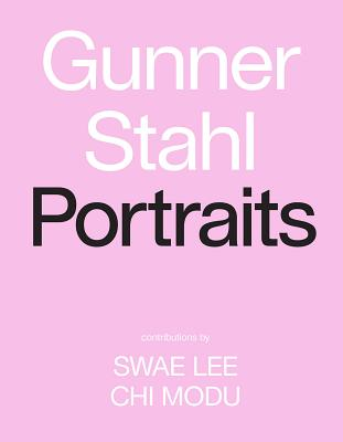 Gunner Stahl: Portraits: I Have So Much To Tell You Cover Image