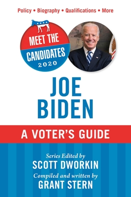 Meet the Candidates 2020: Joe Biden: A Voter's Guide Cover Image