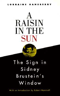 A Raisin in the Sun and the Sign in Sidney Brustein's Window Cover