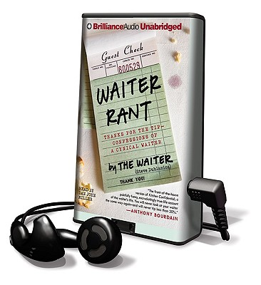 Thanks for the Tip--Confessions of a Cynical Waiter Waiter Rant