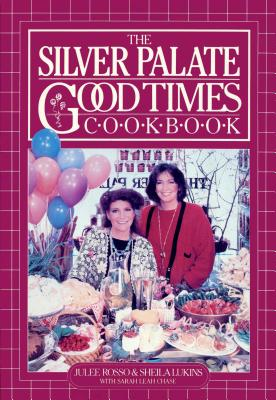 The Silver Palate Good Times Cookbook Cover