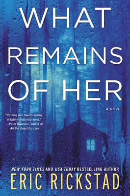 What Remains of Her: A Novel Cover Image