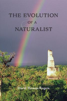The Evolution of a Naturalist Cover Image