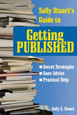 Sally Stuart's Guide to Getting Published Cover