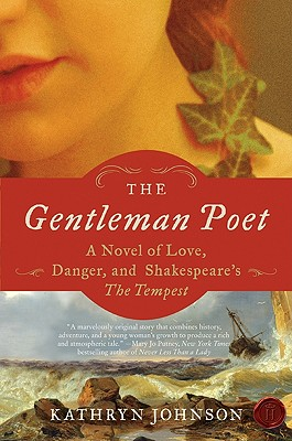 The Gentleman Poet: A Novel of Love, Danger, and Shakespeare's The Tempest Cover Image
