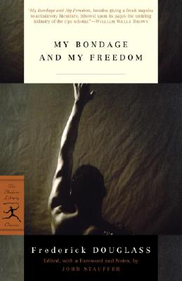 My Bondage and My Freedom (Modern Library Classics) Cover Image