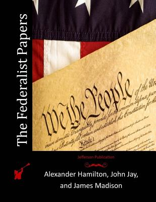 the essays that composed a book called the federalist and their impact The federalists vs the anti-federalists essay of their rights yet, madison a federalist stated of a series of essays called the federalist papers.