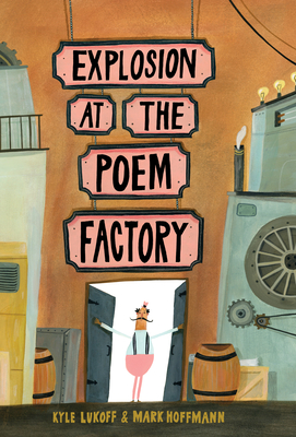 Explosion at the Poem Factory Cover Image