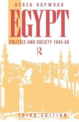 Egypt 1945-1990: Politics and Society Cover Image
