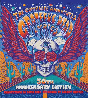 The Complete Annotated Grateful Dead Lyrics Cover Image