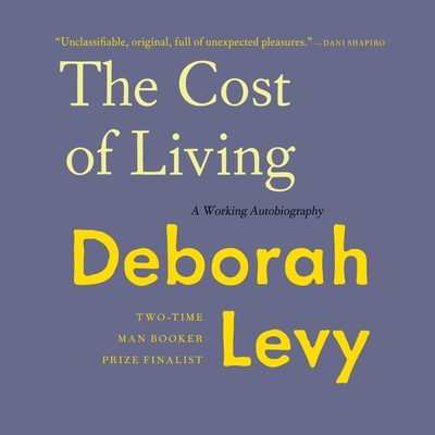 The Cost of Living Lib/E: A Working Autobiography Cover Image