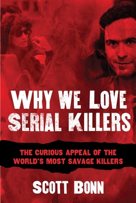 Why We Love Serial Killers Cover